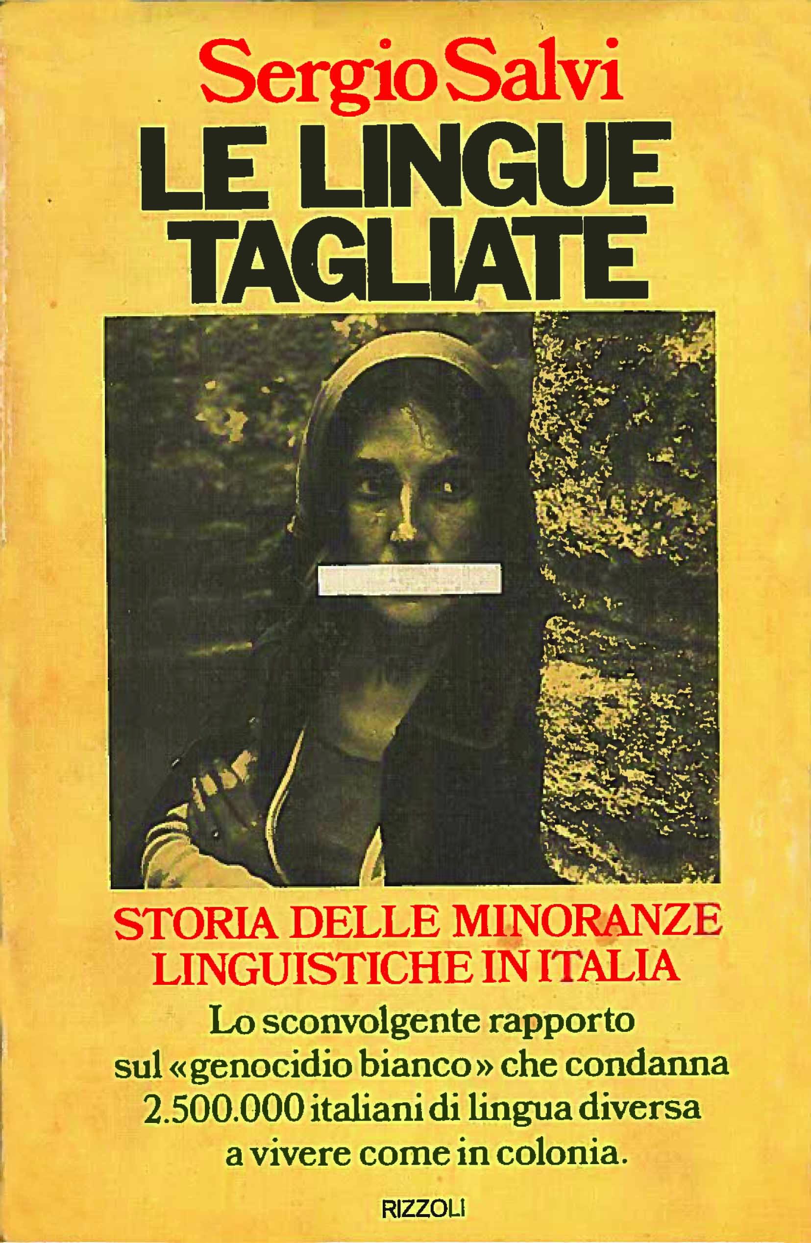 Le lingue tagliate - Storia delle minoranze linguistiche in Italia